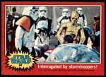 1977 Topps Star Wars #94   Interrogated by Stormtroopers Front Thumbnail