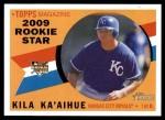 2009 Topps Heritage #137  Kila Ka'aihue  Front Thumbnail