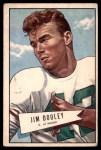 1952 Bowman Large #31  Jim Dooley  Front Thumbnail