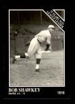 1991 Conlon #156   -  Bob Shawkey 1916 League Leaders Front Thumbnail