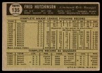 1961 Topps #135  Fred Hutchinson  Back Thumbnail