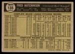 1961 Topps #135  Fred Hutchinson  Back Thumbnail