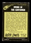1964 Topps / Bubbles Inc Outer Limits #36   Bring in the Earthmen Back Thumbnail