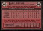 1989 Topps #382  John Smoltz  Back Thumbnail