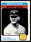 1973 Topps #476   -  Walter Johnson All-Time Shutout Leader Front Thumbnail