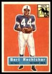 1956 Topps #84  Bert Rechichar  Front Thumbnail