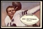 1953 Bowman #85  George Ratterman  Front Thumbnail