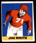 1948 Leaf #45  Jim White  Front Thumbnail