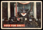 1956 Topps Davy Crockett #41   Vote For Davy!  Front Thumbnail