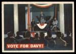 1956 Topps Davy Crockett #41   Vote For Davy!  Front Thumbnail