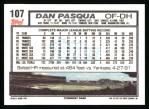 1992 Topps #107  Dan Pasqua  Back Thumbnail