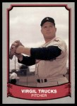 1989 Pacific Legends #120  Virgil Trucks  Front Thumbnail