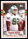 1989 Topps #108  Reggie White  Front Thumbnail