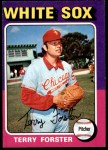 1975 O-Pee-Chee #137  Terry Forster  Front Thumbnail