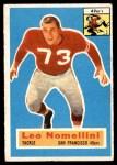 1956 Topps #74  Leo Nomellini  Front Thumbnail