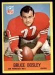 1967 Philadelphia #171  Bruce Bosley  Front Thumbnail