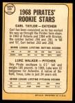 1968 Topps #559   -  Carl Taylor / Luke Walker Pirates Rookies Back Thumbnail