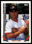 1993 Topps Traded #97 T  -  Danny Graves Team USA Front Thumbnail