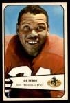 1954 Bowman #6  Joe Perry  Front Thumbnail