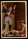 1958 Topps Zorro #81   Careful Sergeant Front Thumbnail