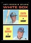 1971 Topps #13   -  Charlie Brinkman / Dick Moloney White Sox Rookies   Front Thumbnail