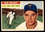 1956 Topps #202  Jim Hearn  Front Thumbnail