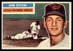 1956 Topps #303  Jim Dyck  Front Thumbnail