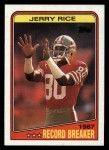 1988 Topps #6   -  Jerry Rice Record Breaker Front Thumbnail