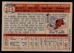 1957 Topps #314  Ed Bouchee  Back Thumbnail