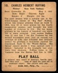 1940 Play Ball #10  Red Ruffing  Back Thumbnail